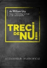 Treci de nu! - William Ury